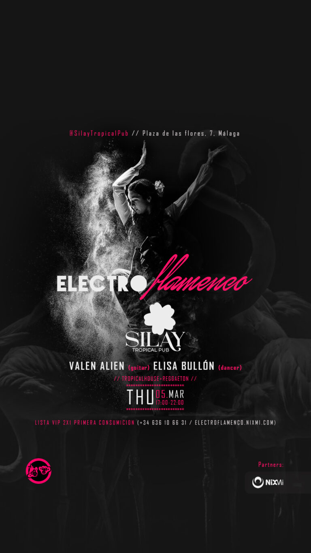 Lee más sobre el artículo 💃 ElectroFlamencoMalaga en Silay tropical pub // Thu.05.Mar-17H