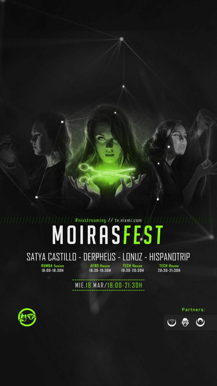 Lee más sobre el artículo #MoirasFest // NiXStreaming Festival – Mie.18.Mar-18H