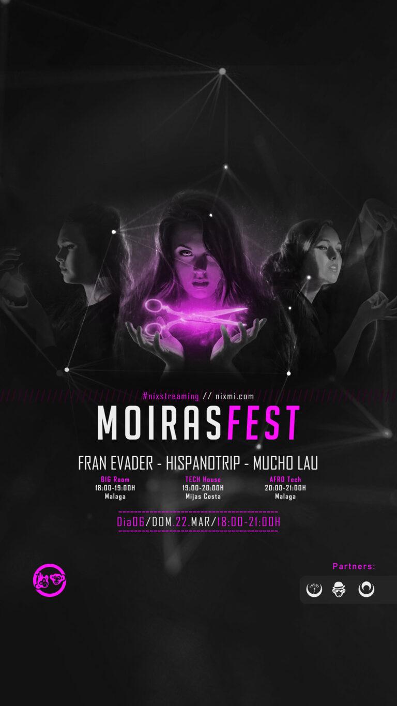 Lee más sobre el artículo MoirasFest D06 // NixStreaming Festival – Dom.22.Mar-18H