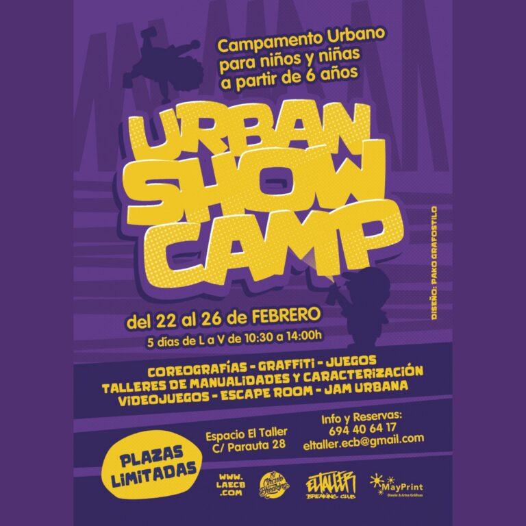 Lee más sobre el artículo URBAN SHOW CAMP Edición Semana Blanca 2021