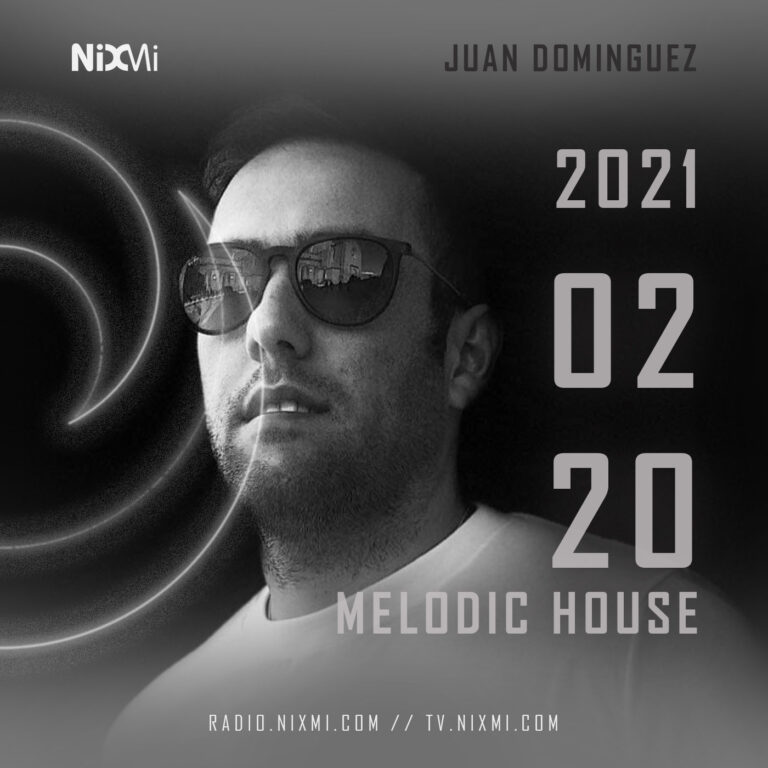 2021-02-20 – JUAN DOMINGUEZ – HOUSE MELODICO – WARM SESIONS