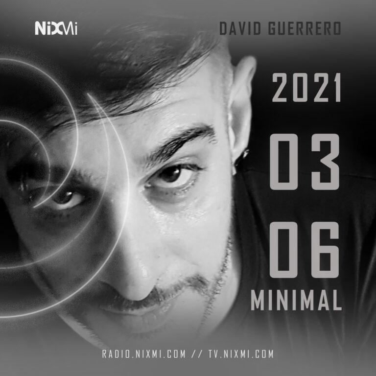 2021-03-06 – DAVID GUERRERO – MINIMAL.mp3