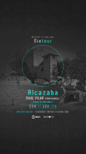 Lee más sobre el artículo Paseo GRATUITO a la Alcazaba con musica ambiente