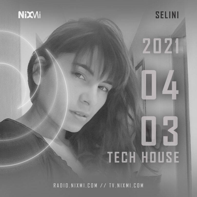 2021-04-03 – SELINI – TECH HOUSE