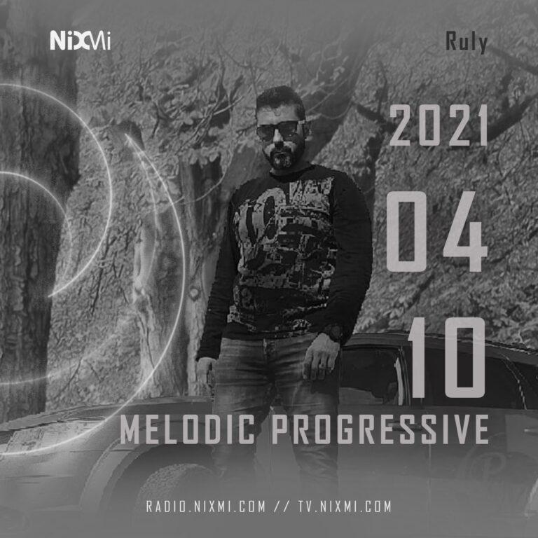 2021-04-10 – DJ RULY – PROGRESSIVE MELODIC HOUSE