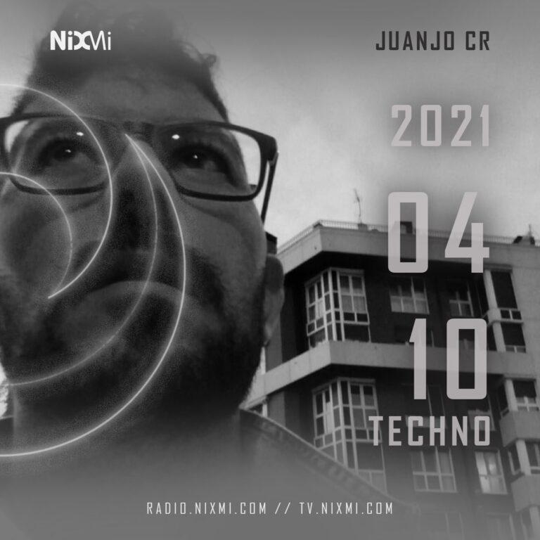 2021-04-10 – JUANJO CR – TECHNO